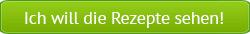 Gruener-Button_Rezepte-anschauen_250