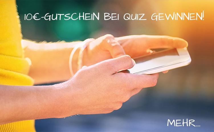 10,- € Gutschein bei Quiz gewinnen...