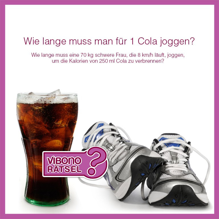 wie lange muss man f r 1 cola joggen vibono. Black Bedroom Furniture Sets. Home Design Ideas