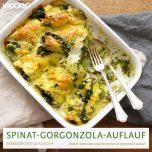 Spinat-Gorgonzola-Auflauf