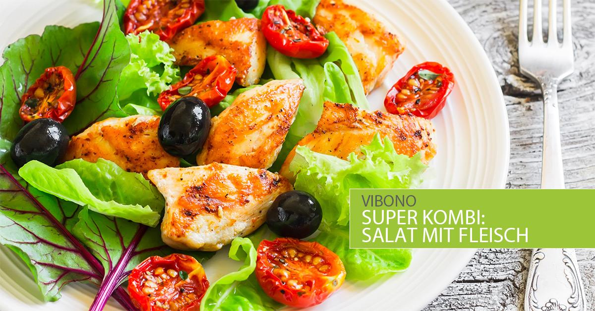 Super Kombination: Fleisch und Salat