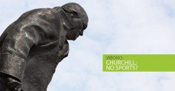 No sports – Was Churchill wirklich gesagt hat