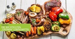 """Die wichtigsten """"grünen"""" Lebensmittel"""