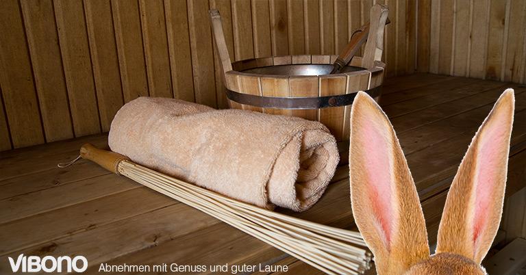 Wenn der Osterhase in die Sauna geht