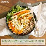 Gemüsebowl mit scharfem Tofu