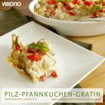 Pilz-Pfannkuchen-Gratin