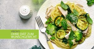 Ohne Diät zum Wunschgewicht