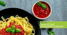 Gerichte mit passierten Tomaten