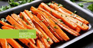 Karotten-Rezepte