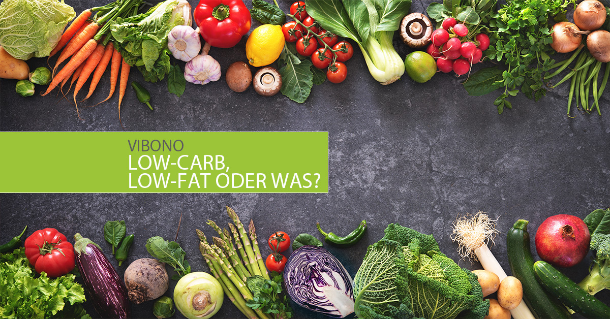 Low-Carb, Low-Fat oder was?