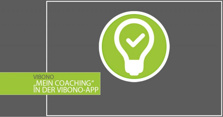 "Video: ""Mein Coaching"" in der Vibono-App"